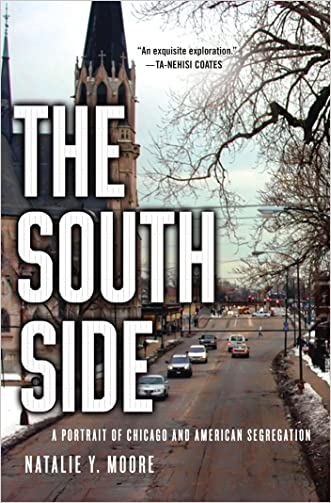 The South Side: A Portrait of Chicago and American Segregation
