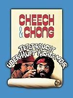 Cheech & Chong Jetzt raucht �berhaupt nichts mehr