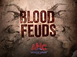 Blood Feuds Season 1