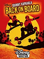 Johnny Kapahala: Back On Board [HD]