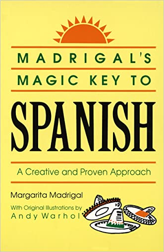 Madrigals Magic Key to Spanish written by Margarita Madrigal