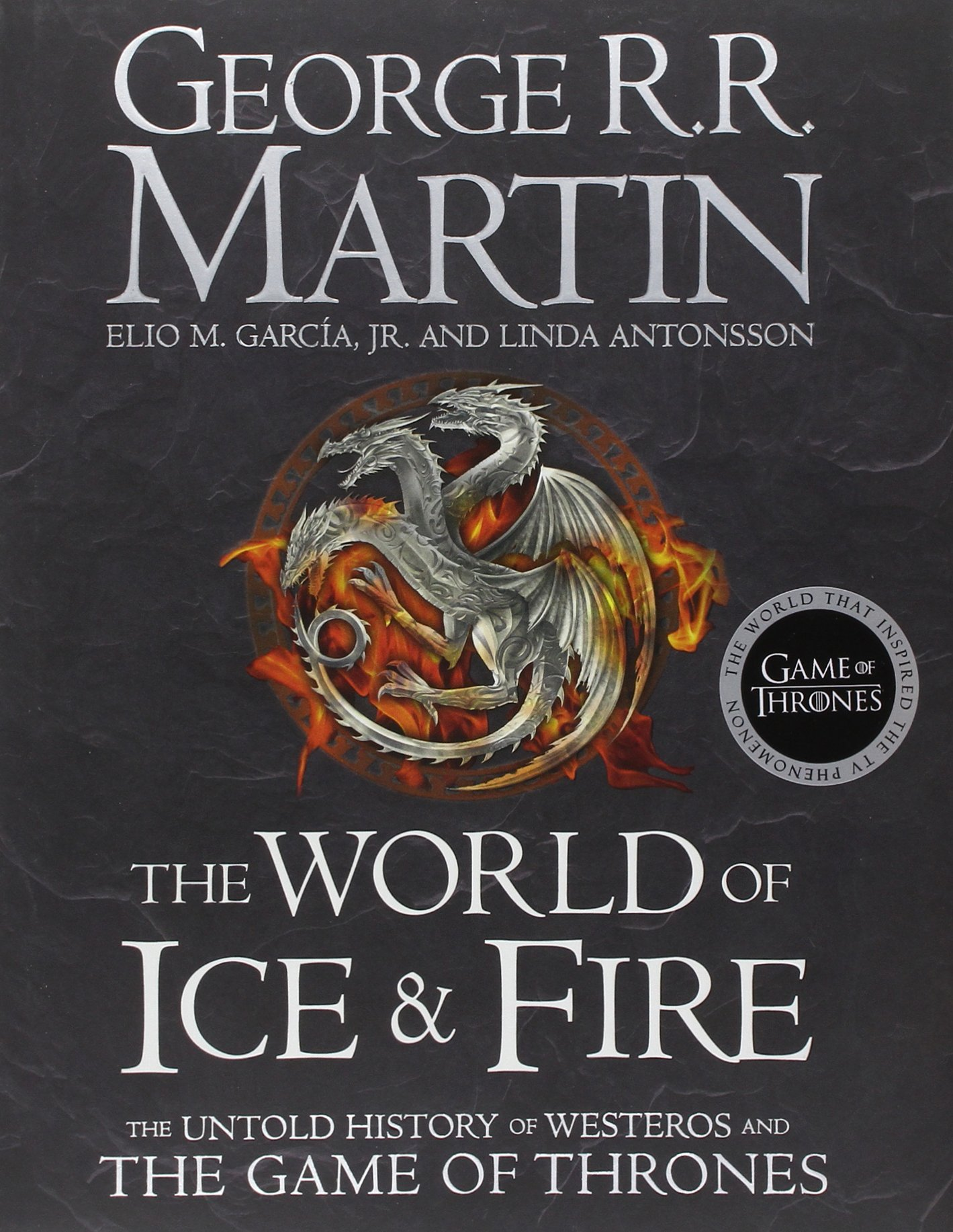 publication the world of ice fire the untold history of publication the world of ice fire the untold history of westeros and the game of thrones