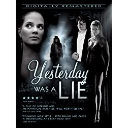 Yesterday Was A Lie [Blu-ray]
