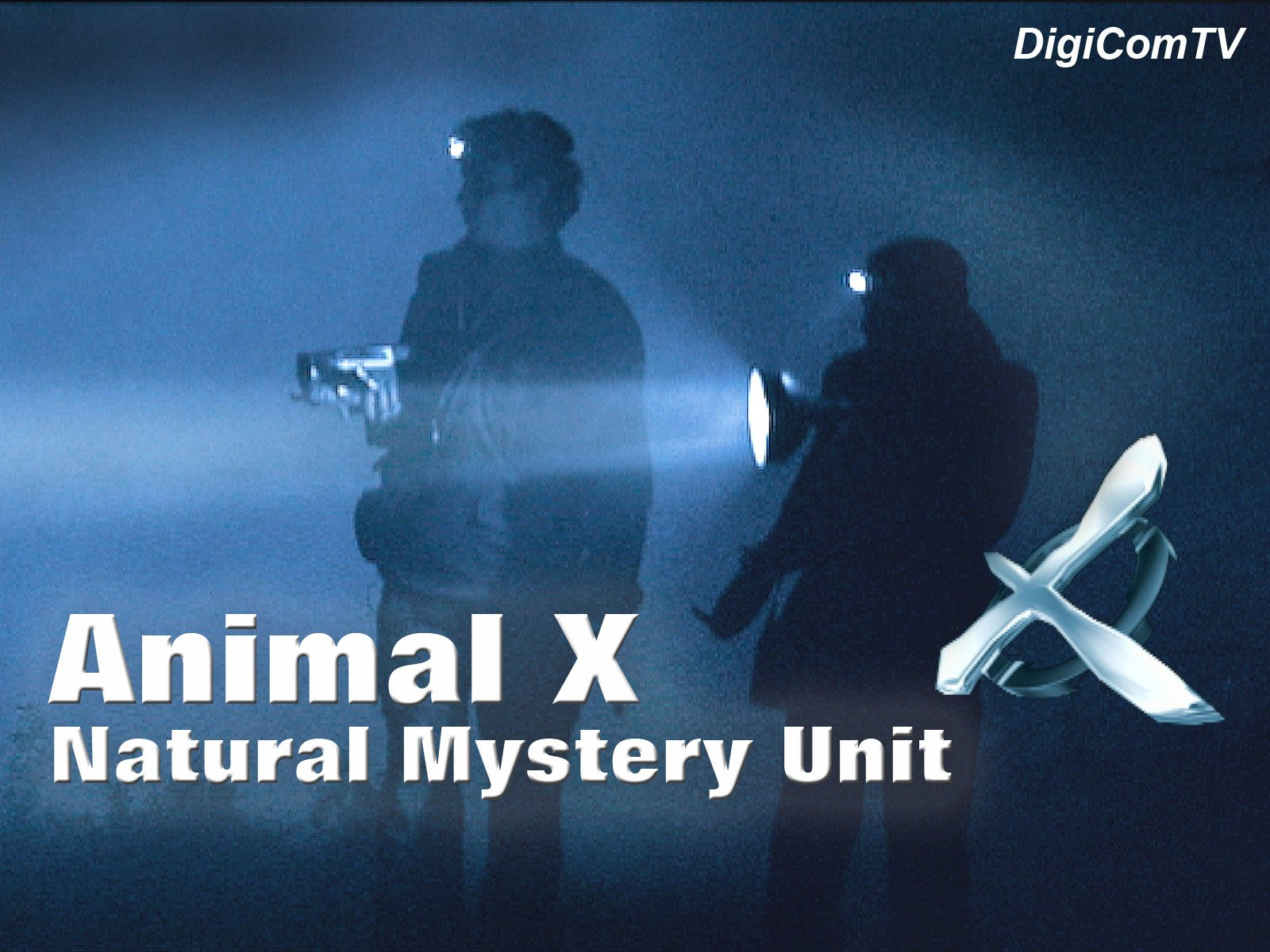Animal X - The Natural Mystery Unit