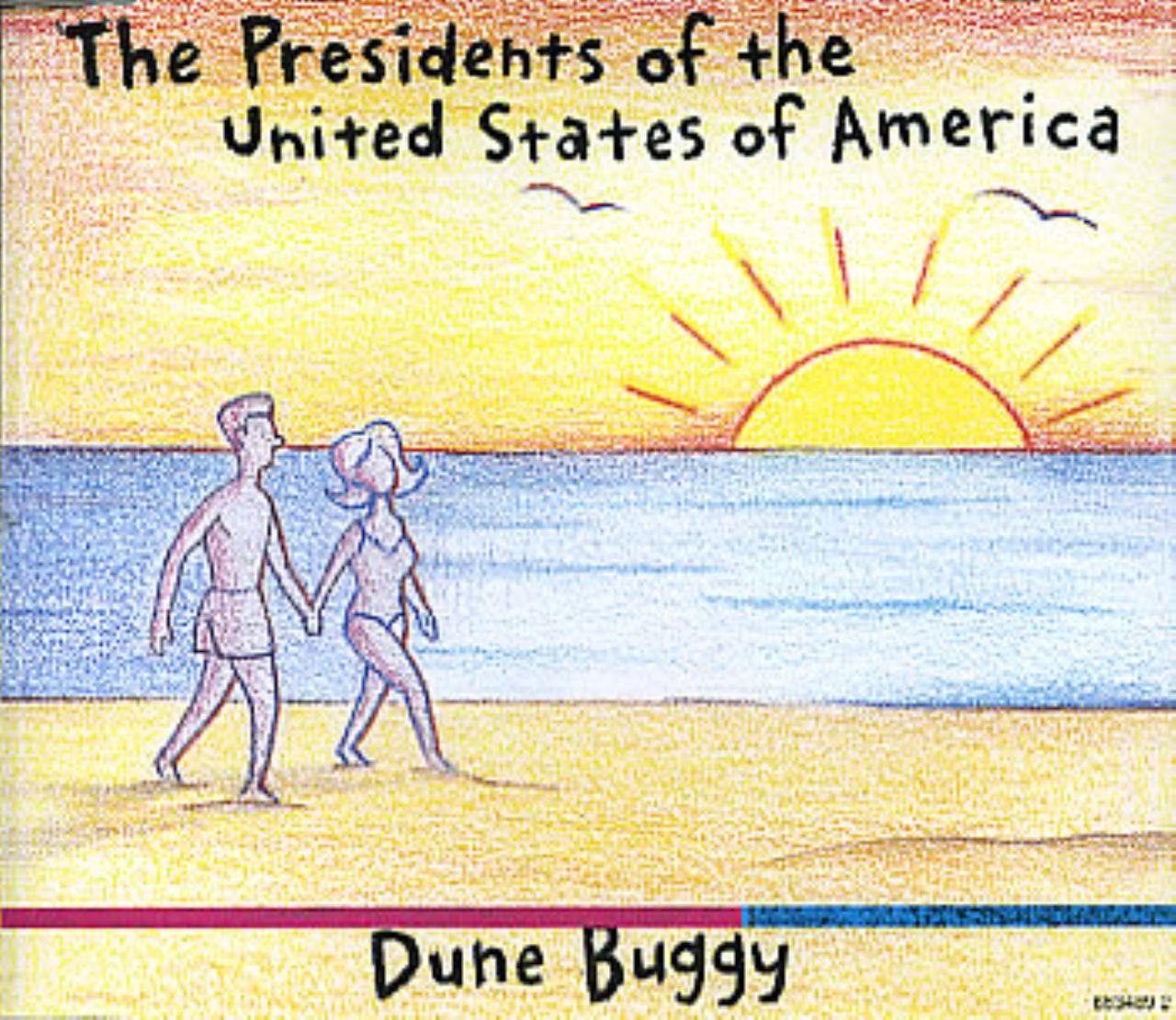 PRESIDENTS OF THE UNITED STATES OF AMERICA - Dune Buggy - CD single