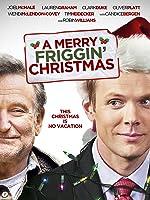 Merry Friggin' Christmas, A [HD]
