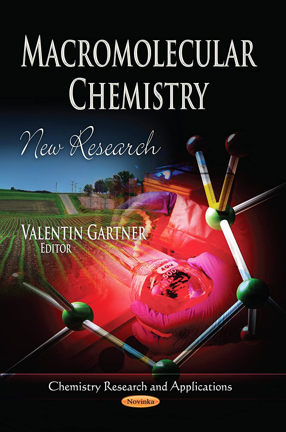 Macromolecular chemistry [electronic resource] : new research