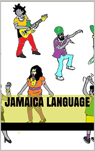 Jamaica Language: Jamaica Slangs