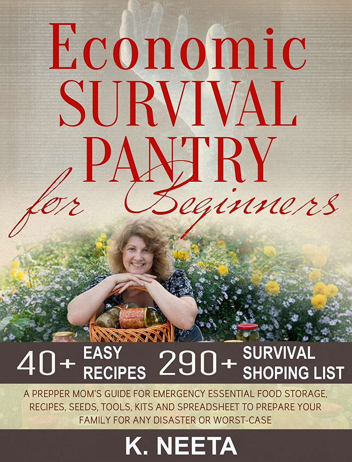 Economic Survival Pantry for Beginners