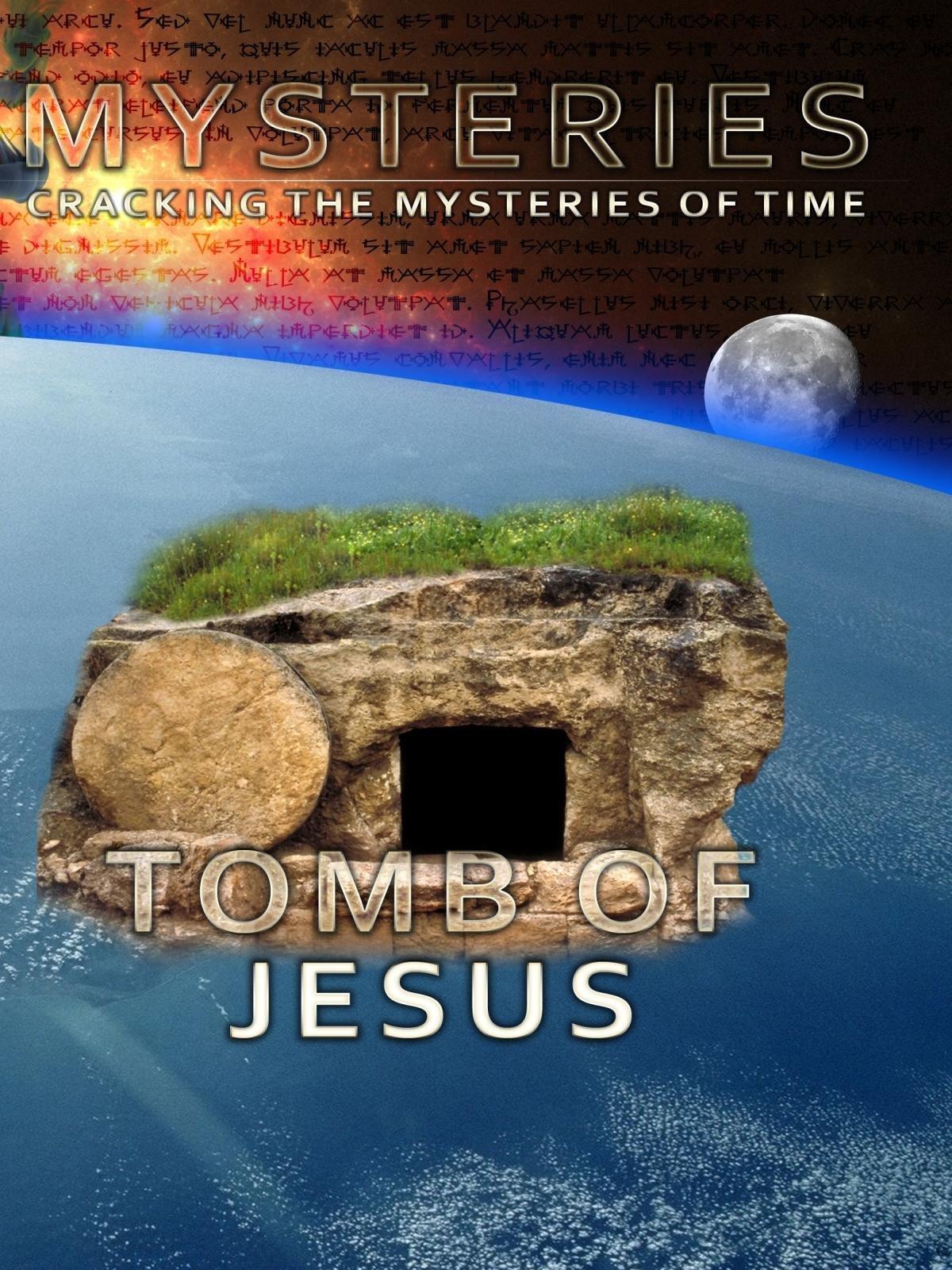 Mysteries Tomb of Jesus on Amazon Prime Video UK