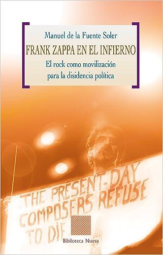 FRANK ZAPPA EN EL INFIERNO (Biblioteca Otras Eutopías) (Spanish Edition)
