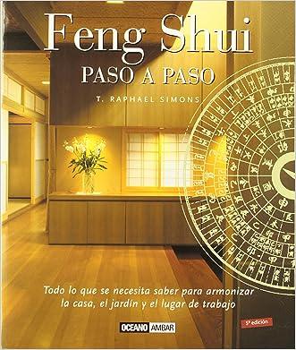 Feng Shui - Paso a Paso (Ilustrados) (Spanish Edition)