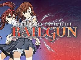 A Certain Scientific Railgun S  Season 1