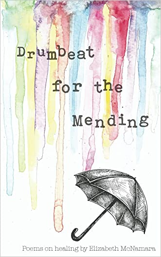 Drumbeat for the Mending