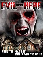 'Evil Lives Here' from the web at 'http://ecx.images-amazon.com/images/I/8158TvSJbML._UY200_RI_UY200_.jpg'