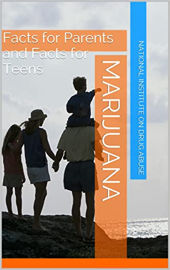 Marijuana: Facts for Parents and Facts for Teens