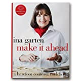 Make It Ahead: A Barefood Contessa Cookbook by Ina Garten