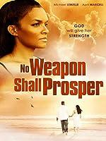 No Weapon Shall Prosper