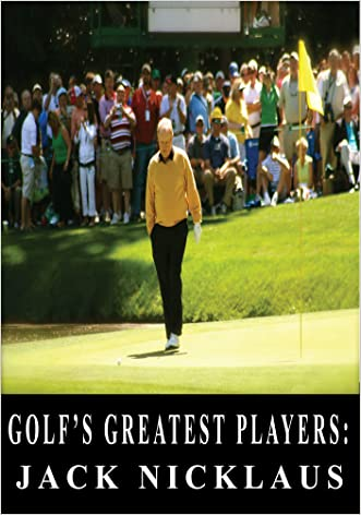 Golf's Greatest Players: Jack Nicklaus