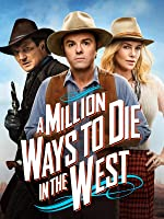 A Million Ways to Die in the West [HD]