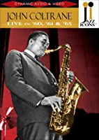 Coltrane;  John: Live in '60;  '61 and '65