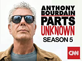 Anthony Bourdain: Parts Unknown Season 5