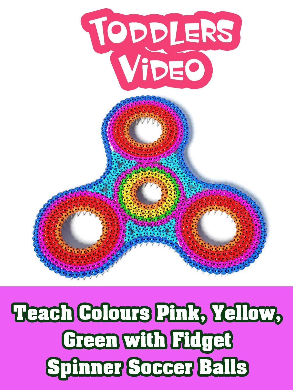 Teach Colours Pink, Yellow, Green with Fidget Spinner Soccer Balls
