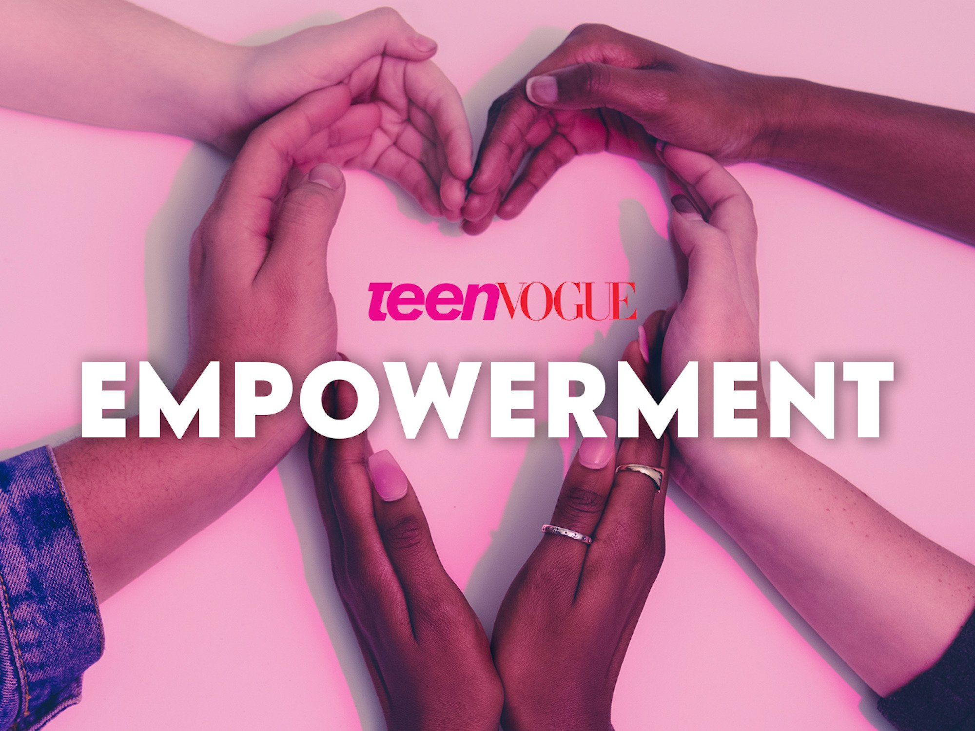 Teen Vogue Empowerment on Amazon Prime Video UK