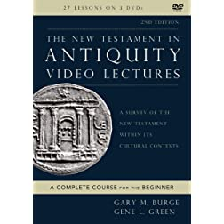 The New Testament in Antiquity Video Lectures: A Survey of the New Testament within Its Cultural Contexts