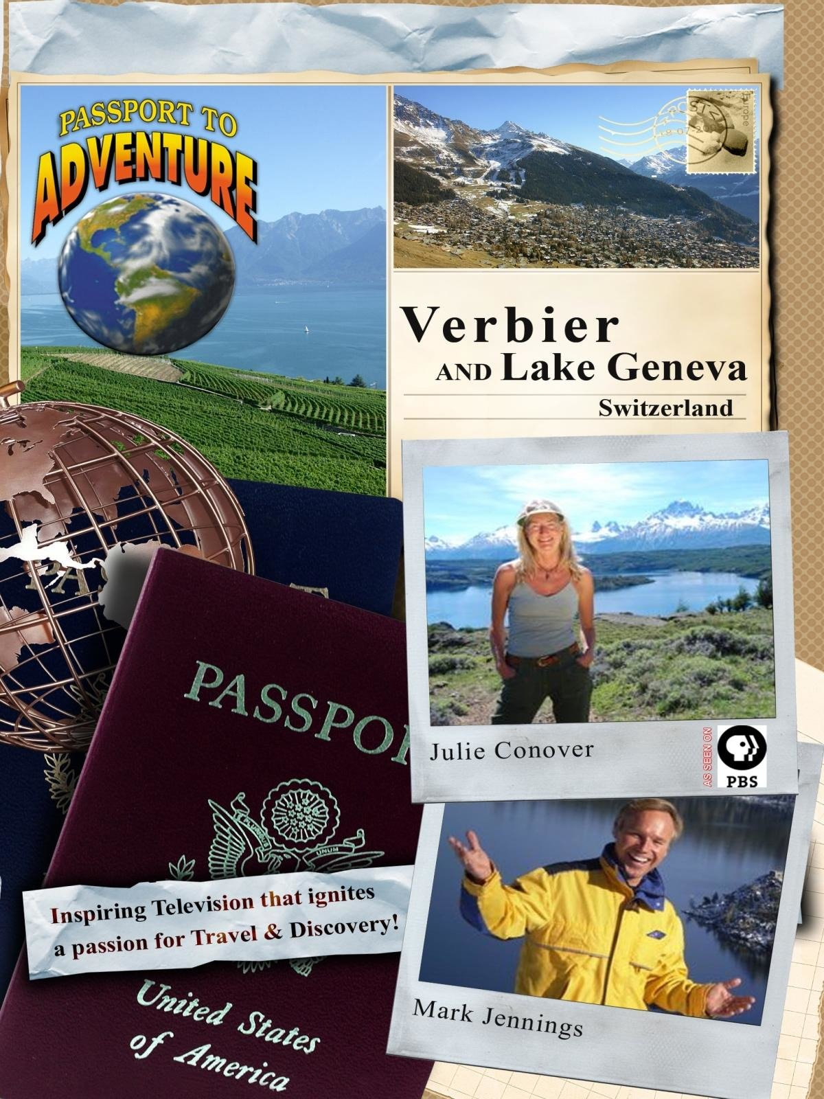 Passport to Adventure: Verbier and Lake Geneva Switzerland