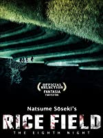 Rice Field An Eighth Night of Dreams (English Subtitled)