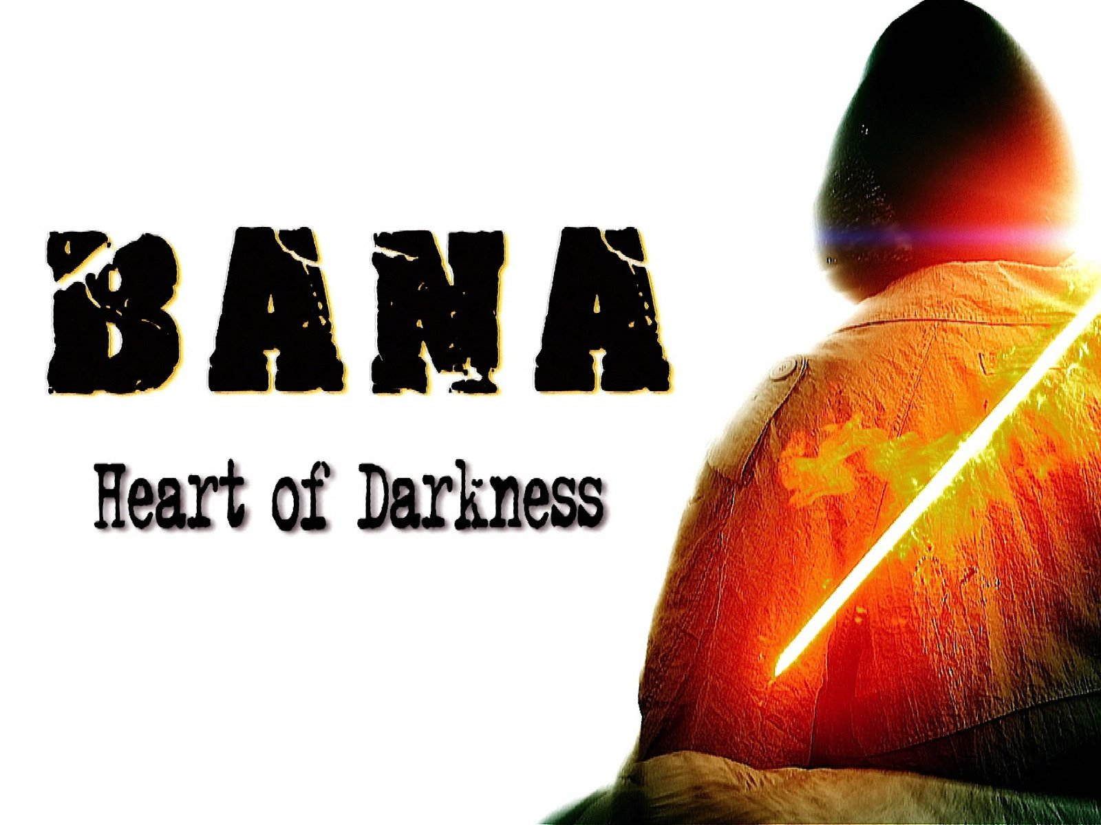 Bana: Heart of Darkness