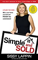 Simple and Sold-#1 FSBO Guide-Sell your Own Home