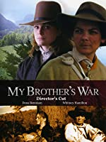 My Brother's War: Director's Cut