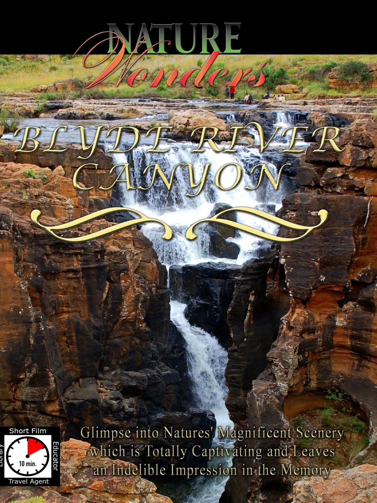 Nature Wonders - Blyde River Canyon - South Africa