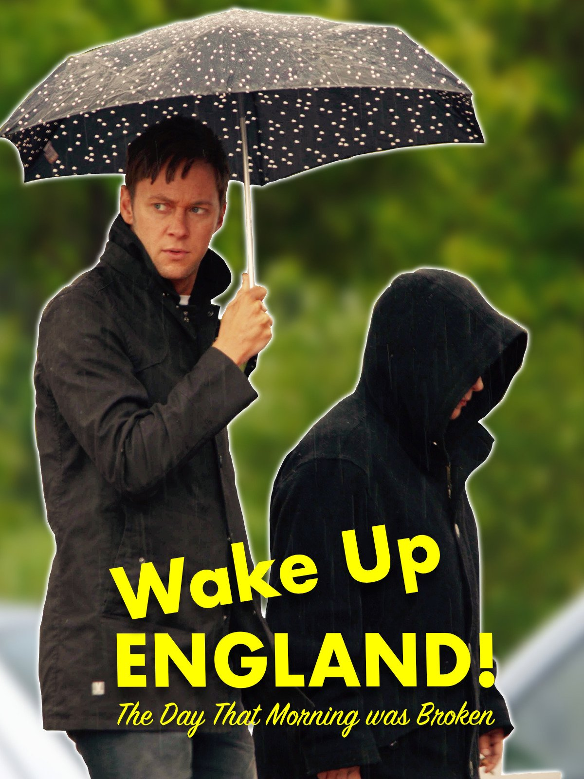 Wake Up England! The Day that Morning was Broken on Amazon Prime Instant Video UK