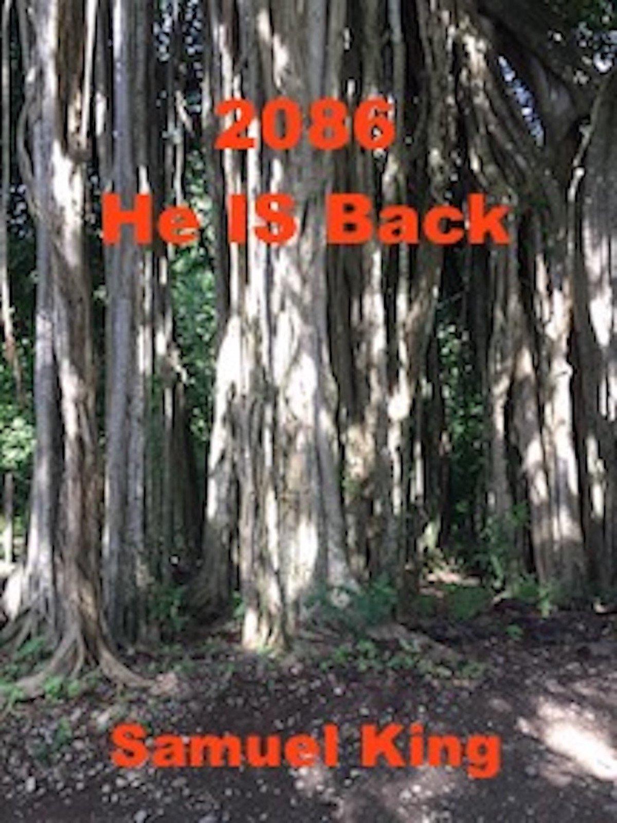 2086, He Is Back