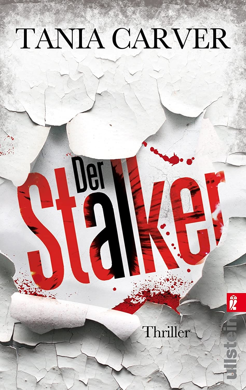 http://www.amazon.de/Der-Stalker-Marina-Esposito-Thriller-Tania-Carver/dp/3548285031/ref=sr_1_1?ie=UTF8&qid=1390853408&sr=8-1&keywords=der+stalker