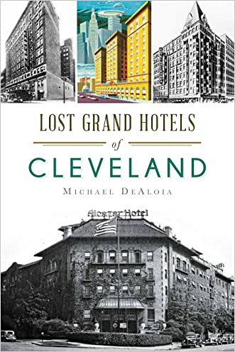 Lost Grand Hotels of Cleveland (Landmarks)