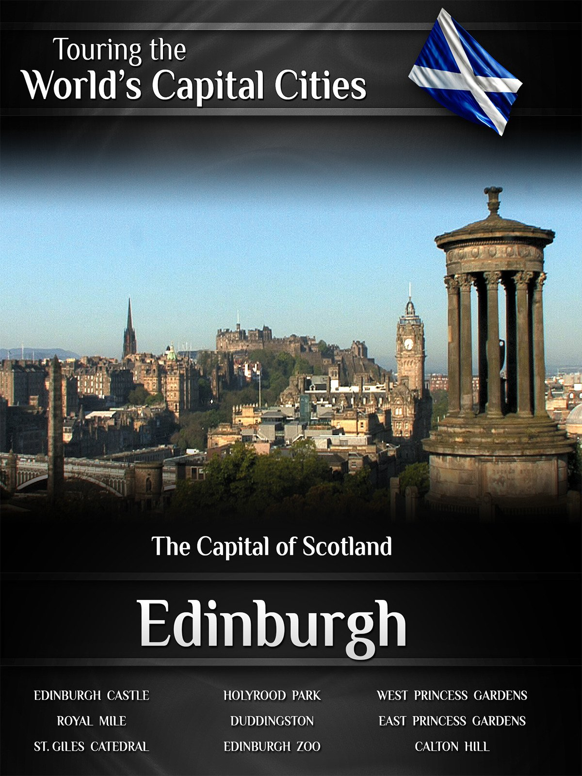 Edinburgh: The Capital of Scotland