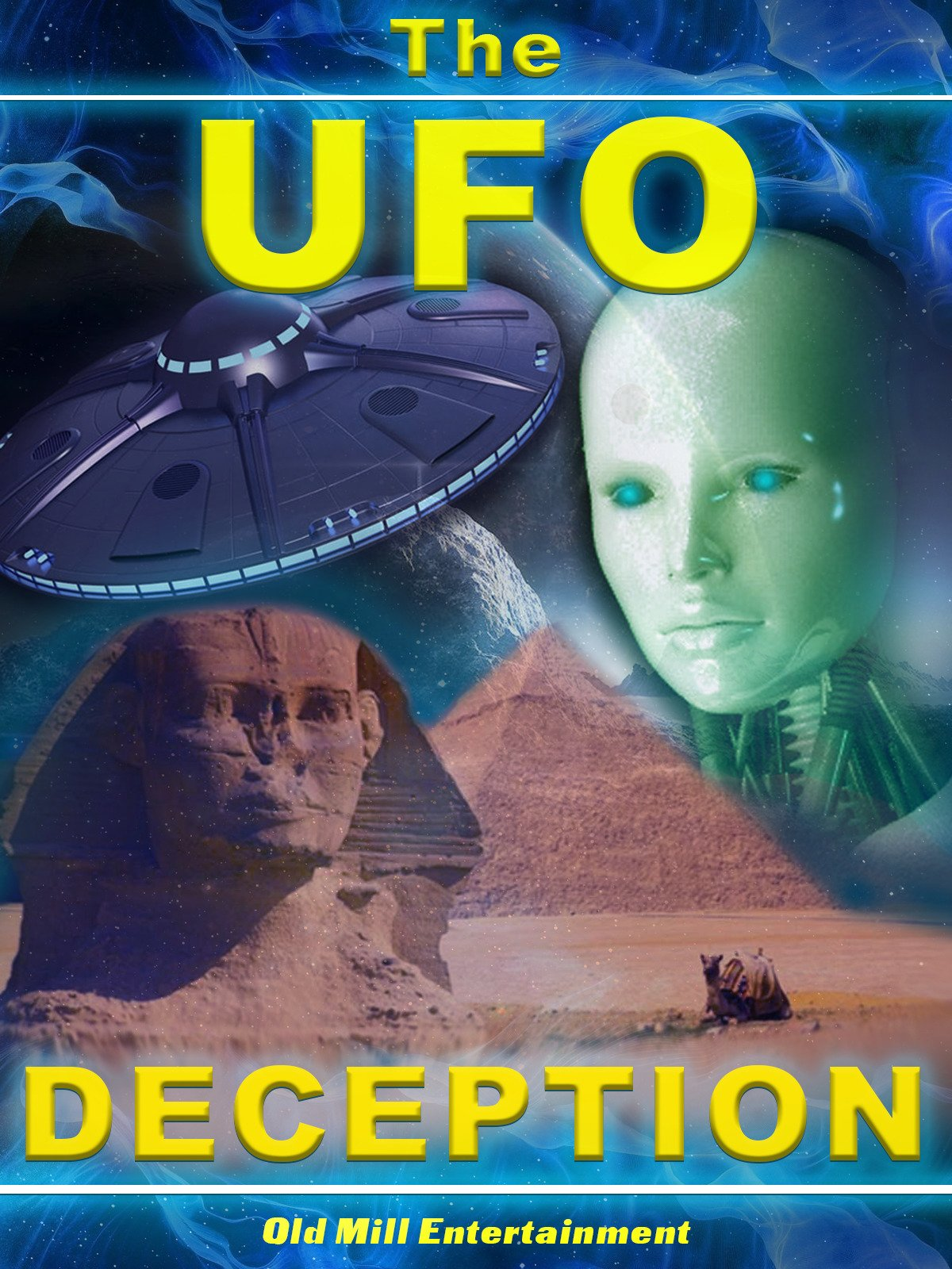 The UFO Deception