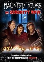 Haunted House on Sorority Row [HD]