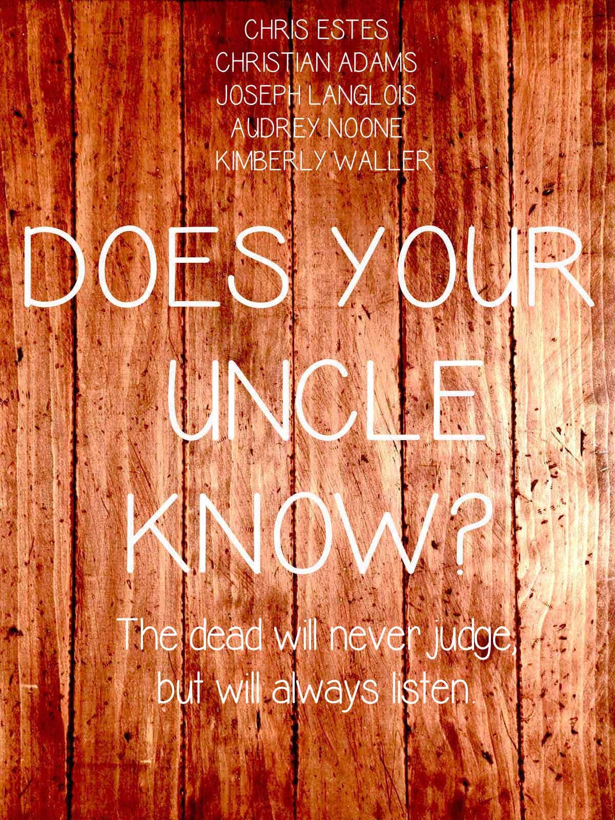 Does Your Uncle Know?