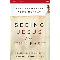 Seeing Jesus from the East Video Study: A Fresh Look at History's Most Influential Figure