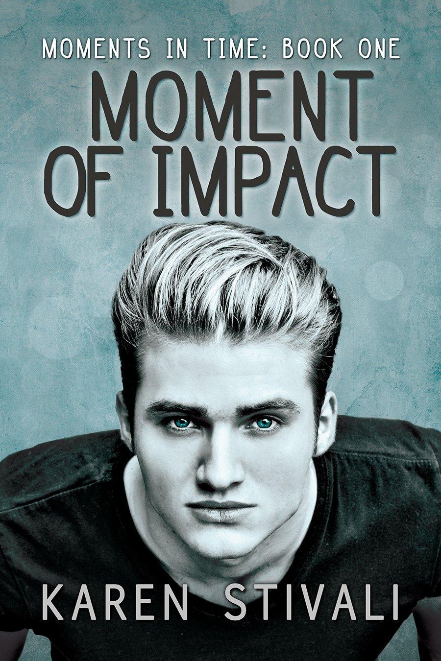 Moment of Impact – Karen Stivali – 5 stars