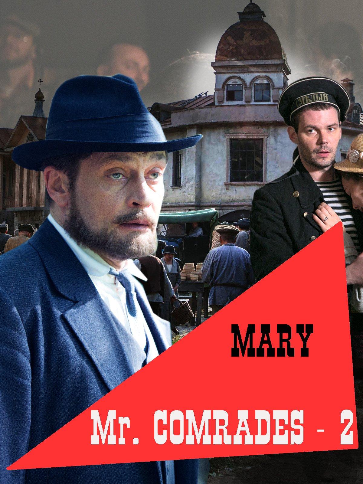 Mr. Comrades-2. Mary