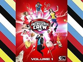Incredible Crew Season 1