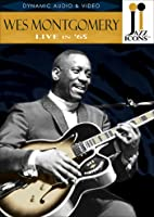 Montgomery;  Wes: Live in '65
