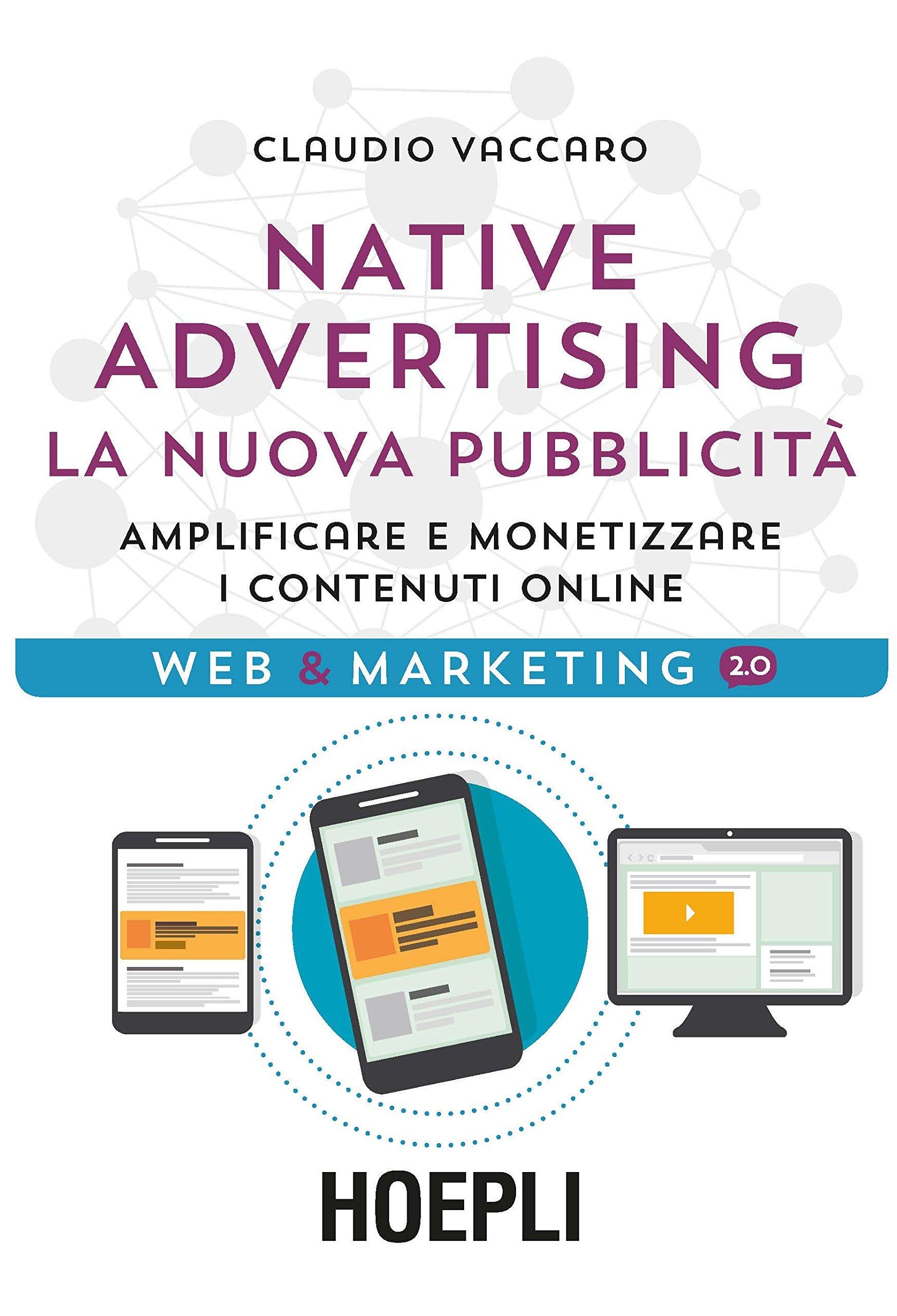 Libro Native Advertising - La nuova pubblicità. Claudio Vaccaro