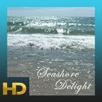 Seashore Delight HD